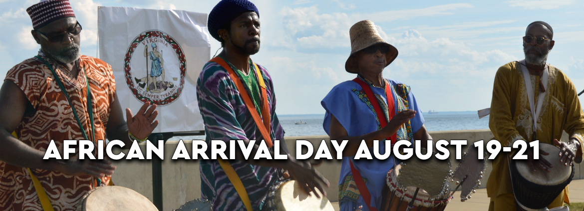 African Arrival Day August 19-21